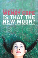 Is That the New Moon? Poems by Women Poets
