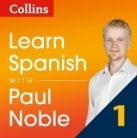 Learn Spanish with Paul Noble for Beginners - Part 1