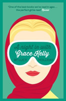 A Night In With Grace Kelly A Night in with Book 3