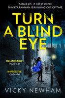 Turn a Blind Eye A Gripping and Tense Crime Thriller with a Brand New Detective for 2019