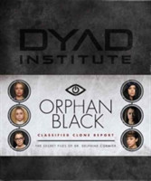 Orphan Black Classified Clone Report The Secret Files of Dr. Delphine Cormier