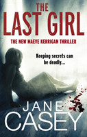 The The Last Girl (Maeve Kerrigan 3)