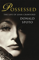 Possessed : The Life of Joan Crawford