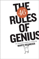 The 46 Rules of Genius An Innovator's Guide to Creativity