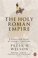 The Holy Roman Empire A Thousand Years of Europe's History