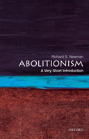 Abolitionism A Very Short Introduction