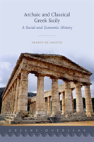 Archaic and Classical Greek Sicily A Social and Economic History