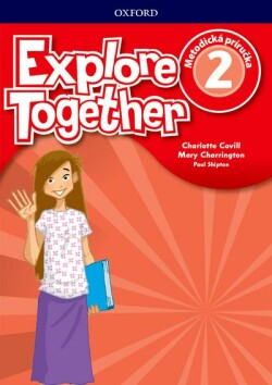 Explore Together 2 Teacher's Guide Pack (SK Edition)