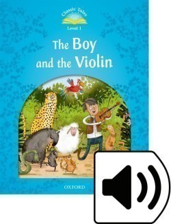 Classic Tales New Edition 1 Boy and the Violin + mp3
