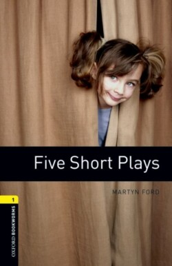Oxford Bookworms Library 1 (Playscript) Five Short Plays