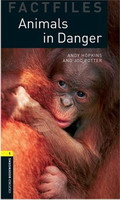 Oxford Bookworms Library 1 Animals in Danger + CD
