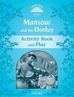 Classic Tales New Edition 1 Mansour and Donkey Activity Book
