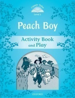 Classic Tales New Edition 1 Peach Boy Activity Book