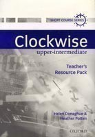 Clockwise Upper-Intermediate Teacher's Resource Pack