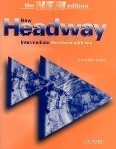 New Headway Intermediate 3rd Edition Workbook with Key