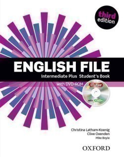 New English File 3rd Edition Intermediate Plus Student's Book + iTutor