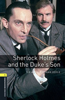 Oxford Bookworms Library 1 Sherlock Holmes and Duke's Son + mp3 Pack