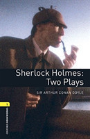 Oxford Bookworms Library 1 Sherlock Holmes: Two Plays + mp3