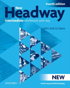 New Headway Intermediate 4th Edition Workbook with Key