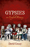 Gypsies An English History