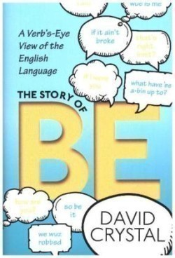 The The Story of Be A Verb's-Eye View of the English Language