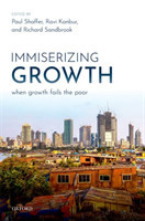 Immiserizing Growth When Growth Fails the Poor