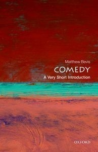 Comedy: A Very Short Introduction