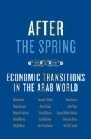 After the Spring Economic Transitions in the Arab World
