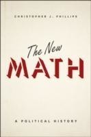 The New Math A Political History