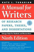 A Manual for Writers of Research Papers, Theses, and Dissertations, Ninth Edition Chicago Style for Students and Researchers