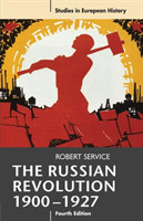 The Russian Revolution, 1900-1927