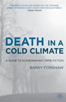 Death in a Cold Climate A Guide to Scandinavian Crime Fiction