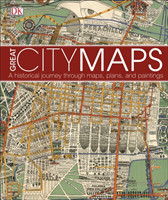 Great City Maps A historical journey through maps, plans, and paintings