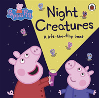 Peppa Pig: Night Creatures A Lift-the-Flap Book