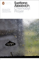 Chernobyl Prayer:  Voices from Chernobyl