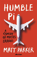 Humble Pi A Comedy of Maths Errors