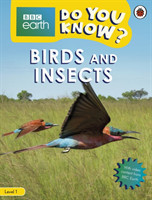 Do You Know? Level 1 - BBC Earth Birds and Insects