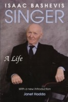 Isaac Bashevis Singer A Life