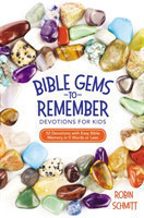 Bible Gems to Remember Devotions for Kids 52 Devotions with Easy Bible Memory in 5 Words or Less