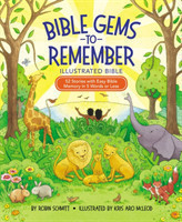 Bible Gems to Remember Illustrated Bible 52 Stories with Easy Bible Memory in 5 Words or Less