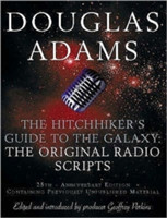 The Hitch Hiker's Guide to the Galaxy The Original Radio Scripts