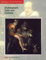 Shakespeare: Texts and Contexts