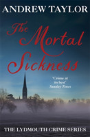 The Mortal Sickness The Lydmouth Crime Series Book 2