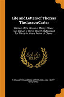 Life and Letters of Thomas Thellusson Carter