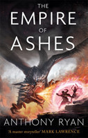 The The Empire of Ashes Book Three of Draconis Memoria