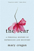 Scar - A Personal History of Depression and Recovery