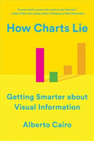 How Charts Lie Getting Smarter about Visual Information