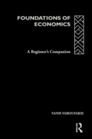 Foundations of Economics A Beginner's Companion
