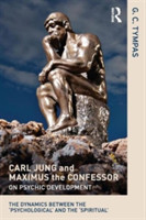 Carl Jung and Maximus the Confessor on Psychic Development The dynamics between the `psychological' and the `spiritual'