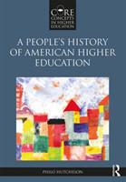 A People's History of American Higher Education